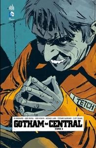 Greg Rucka et Ed Brubaker - Gotham Central - Tome 3.