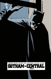Greg Rucka et Ed Brubaker - Gotham Central - Tome 4.