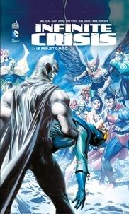 Greg Rucka et Geoff Johns - Infinite Crisis - Tome 1 - Le projet O.M.A.C..