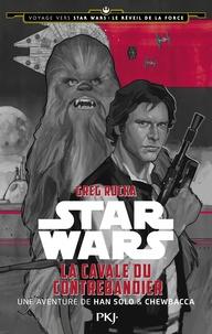 Deedr.fr La Cavale du contrebandier : une aventure de Han Solo & Chewbacca - Voyage vers Star Wars épisode VII : Le Réveil de la Force Image