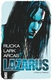 Greg Rucka et Michael Lark - Lazarus Tome 1 : Pour la famille.