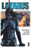 Greg Rucka et Michael Lark - Lazarus Tome 5 : Génocide programmé.