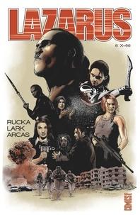 Greg Rucka et Michael Lark - Lazarus Tome 6 : .