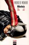 Greg Rucka et J.G. Jones - Wonder Woman  : Hiketia.