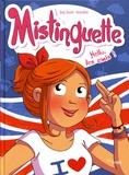 Greg Tessier et  Amandine - Mistinguette Tome 10 : Hello, les amis !.