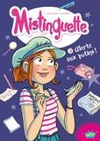 Greg Tessier et  Amandine - Mistinguette Tome 3 : Alerte aux potins !.
