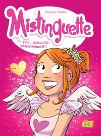 Greg Tessier et  Amandine - Mistinguette Tome 7 : Un peu... beaucoup... passionnément !.