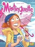 Greg Tessier et  Amandine - Mistinguette Tome 8 : Pagaille et retrouvailles !.