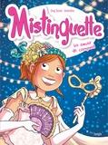 Greg Tessier et  Amandine - Mistinguette Tome 9 : Un amour de carnaval.