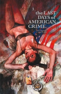 Greg Tocchini - The Last Days of American Crime Tome 3 : .