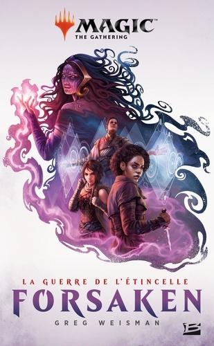 Magic The Gathering - La guerre de l'étincelle Tome 2 Forsaken
