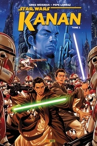 Greg Weisman et Pepe Larraz - Star Wars Kanan Tome 1 : Le dernier Padawan.