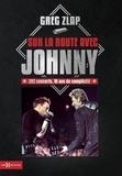 Greg Zlap - Sur la route avec Johnny - 282 concerts, 10 ans de complicité.