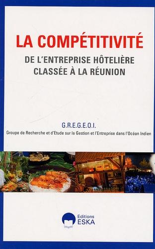 GREGEOI - La compétitivité de l'entreprise hôtelière classée à la Réunion.