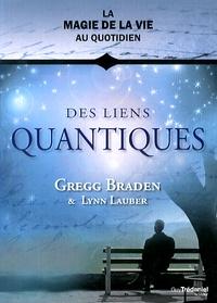 Des liens quantiques - Gregg Braden |