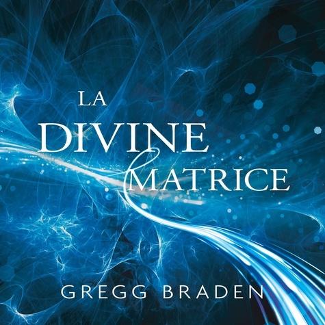 La divine matrice - Format MP3 - 9782897365684 - 17,99 €