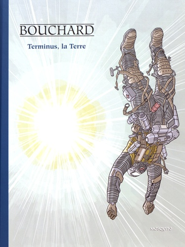 Une aventure de Bob Leclerc  Terminus, la Terre