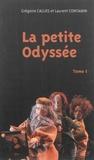 Grégoire Callies et Laurent Contamin - La petite Odyssée, trilogie pour marionnettes à gaine chinoise et comédien-ne-s - Tome 1.