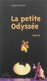Grégoire Callies - La petite Odyssée, trilogie pour marionnettes à gaine chinoise et comédien-ne-s - Tome 2.