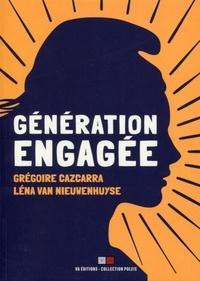Grégoire Cazcarra et Léna Van Nieuwenhuyse - Génération engagée.