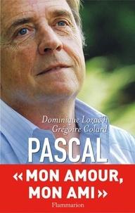 Grégoire Colard et Dominique Lozac'h - Pascal.