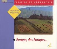 Grégoire Collet et Philippe Hertig - Europe, des Europes....