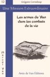 Grégoire Corneloup - Les armes de Van dans les combats de la vie.
