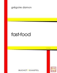 Grégoire Damon - Fast-food.