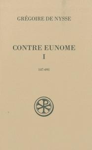 Grégoire de Nysse - Contre Eunome - Tome 1 (147-691).