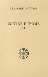 Grégoire de Nysse - Contre Eunome - Tome 2.