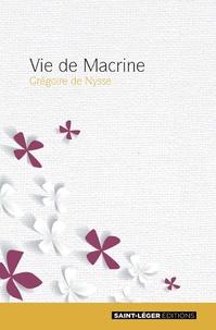 Vie de Macrine -  Grégoire de Nysse |