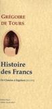 Grégoire de Tours - Histoire des Francs - Tome 2, De Clotaire à Sigebert.