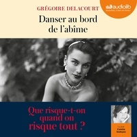 Ebook for ccna téléchargement gratuit Danser au bord de l'abîme en francais par Grégoire Delacourt
