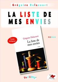 Grégoire Delacourt - La liste de mes envies.
