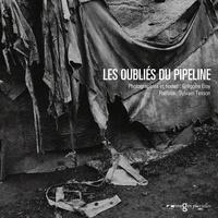 Grégoire Eloy - Les oubliés du pipeline.