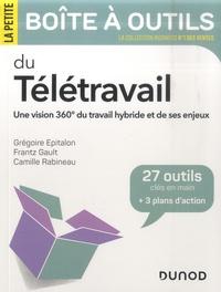 Grégoire Epitalon et Frantz Gault - La petite boîte à outils du télétravail - Une vision 360° du travail hybride et de ses enjeux.