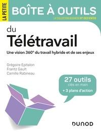Grégoire Epitalon et Frantz Gault - La petite boîte à outils du télétravail.