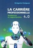 Grégoire Evéquoz - La carrière professionnelle 4.0 - Tendances et opportunités.