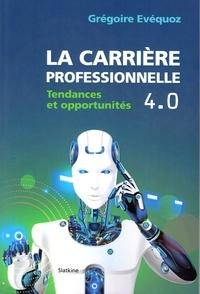 La carrière professionnelle 4.0 - Tendances et opportunités.pdf