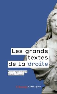 Grégoire Franconie - Les grands textes de la droite - 1789-2017.