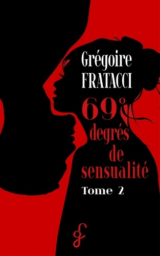 69° degrés de sensualité. Sensual'Été - Tome 2