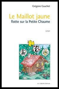 Grégoire Gauchet - Le maillot jaune flotte sur la Petite Chaume.