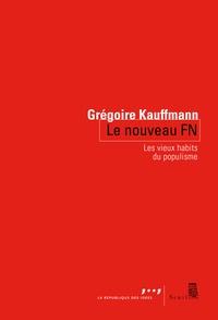 Histoiresdenlire.be Le nouveau FN - Les vieux habits du populisme Image