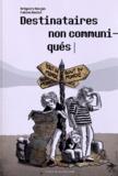 Grégoire Kocjan et Fabien Doulut - Destinataires non communiqués.