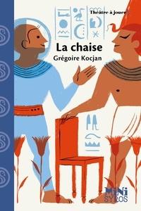 Grégoire Kocjan - La Chaise.