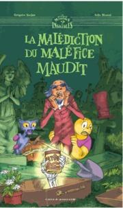 Grégoire Kocjan et Julie Ricossé - La malédiction du maléfice maudit.
