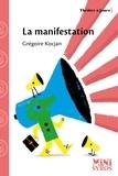 Grégoire Kocjan - La manifestation.