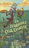 Grégoire Kocjan et Julie Ricossé - La terrrible crue cruelle.