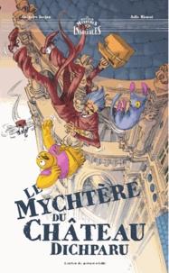 Grégoire Kocjan et Julie Ricossé - Le mychtère du château dichparu.
