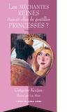 Grégoire Kocjan et  Collectif - Les méchantes reines étaient-elles de gentilles princesses ?.